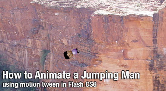 Flash CS6: How to Use Motion Tween to Animate a Jumping Man